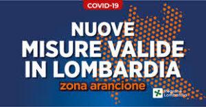 """La Lombardia da domenica 29 novembre 2020 entra in """"zona arancione"""""""
