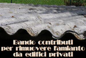 Bando contributi per rimuovere l'amianto da edifici privati