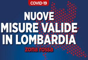 """Lombardia da lunedì 15 marzo in """"Zona Rossa"""""""