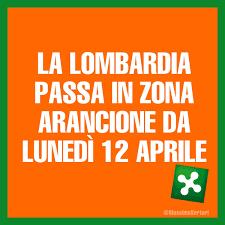 """Lombardia in """"Zona Arancione""""  da Lunedì 12 Aprile"""