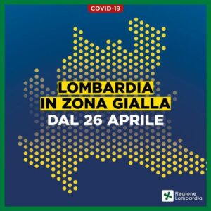 Lombardia in Zona Gialla da Lunedì 26 Aprile